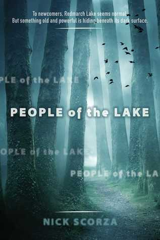 People of the Lake, Nick Scorza, Blue, Gray, Green, Trees, Path, Young Adult, Horror, Mystery