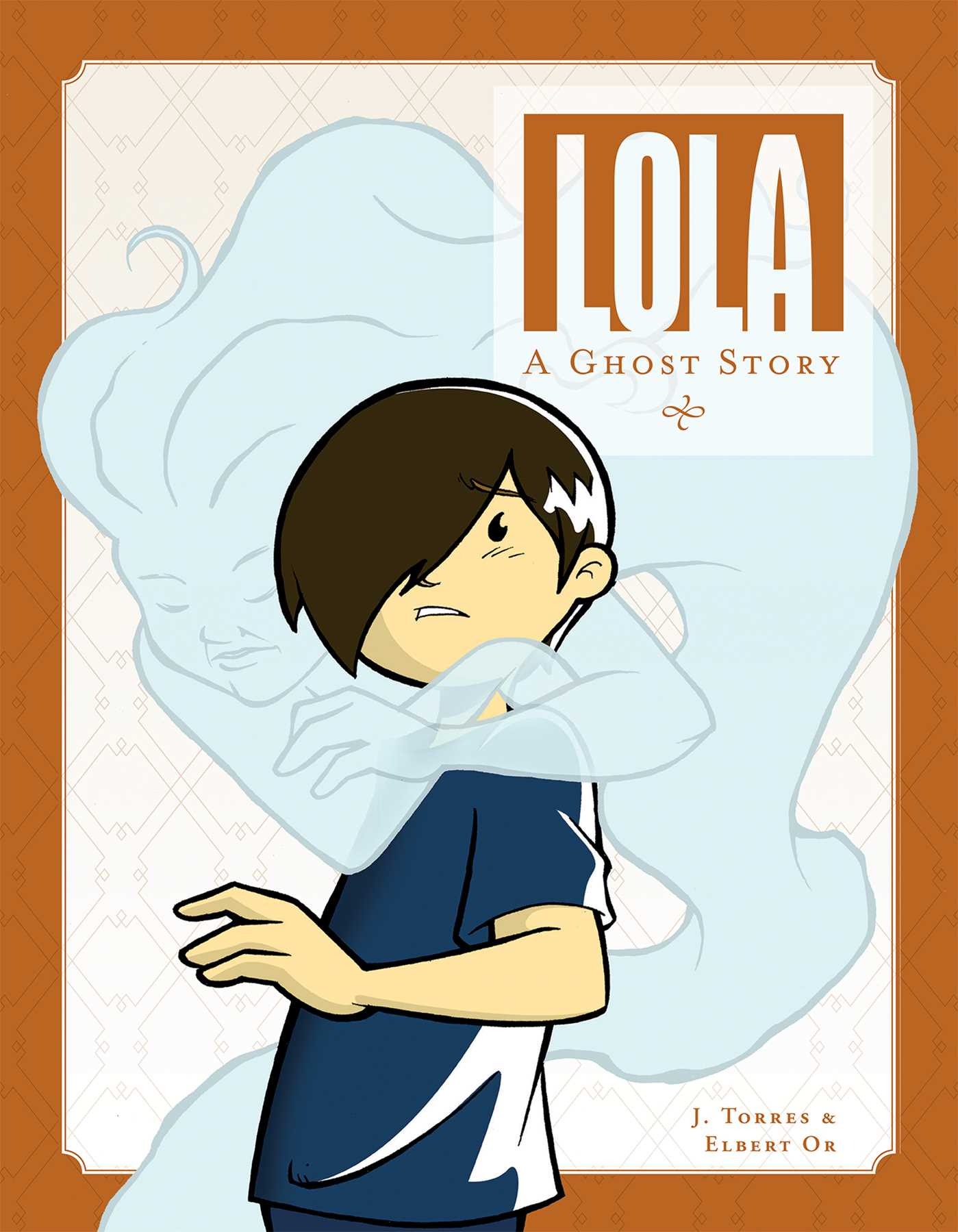 Lola: A Ghost Story, Graphic Novels, Ghost, Boy, J. Torres, Elbert Or, Jill Beaton, Sepia