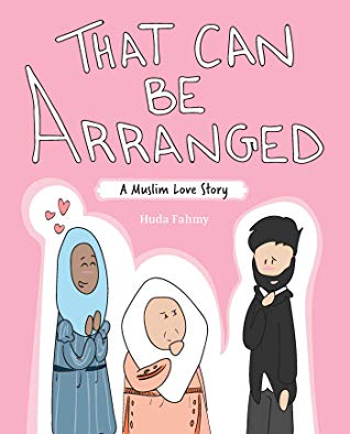 That Can Be Arranged a Muslim Love Story, Huda Fahmy, Pink, Women, Man, White Letters, Muslim, Marriage, Romance, Comics, Humour