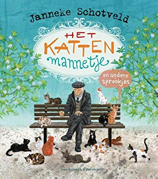 Het kattenmannetje en andere sprookjes, Janneke Schotveld, Green, Plants, Cats, Old Man, Bench, Park, Colourful letters, Children's Books, Fairytales, Humour