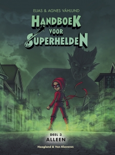 Handboek voor superhelden, Alleen, Green, Girl, Red Outfit, Wolf, Menacing Shadow, City, Mist, Children's Books, Superheroes