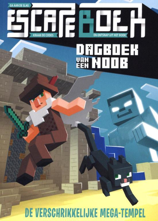 Dagboek van een noob - Escape boek: De verschrikkelijke mega-tempel, Cube Kid, Monsters, Fight, Temple, Mysterious Figure, Sand, Sword, Minecraft, Children's Books, Fantasy