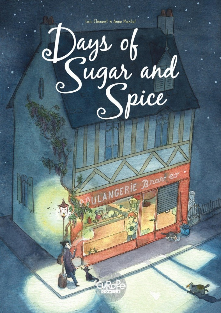 Days of Sugar and Spice, Loïc Clément, Anne Montel, Graphic Novel, Bakery, House, Streetlight, Cat, Plants,