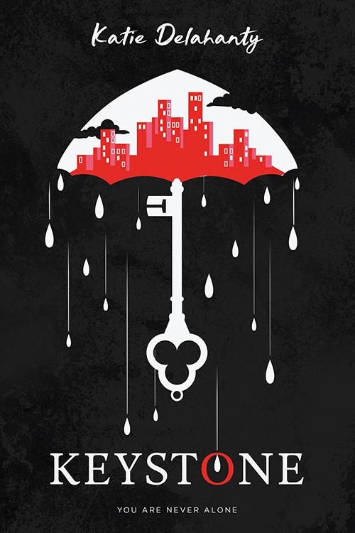 KEYSTONE, Katie Delahanty, Black, Rain, Umbrella, Keyhole, Young Adult, Sci-Fi,