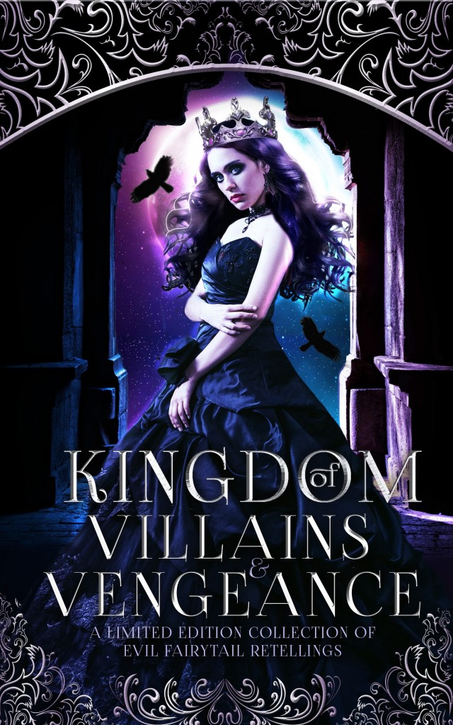 Kingdom of Villains and Vengeance, Black, Purple, Raven, Princess, Woman, Crown, Dress, Retelling, Fairy Tales