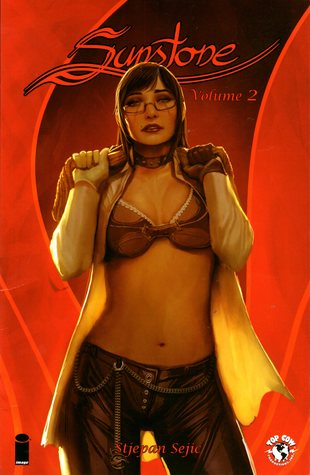 Stjepan Šejić, Sunstone, Volume 1, BDSM, Sex, Red, Sexy Outfits, Graphic Novel, Cover Love,