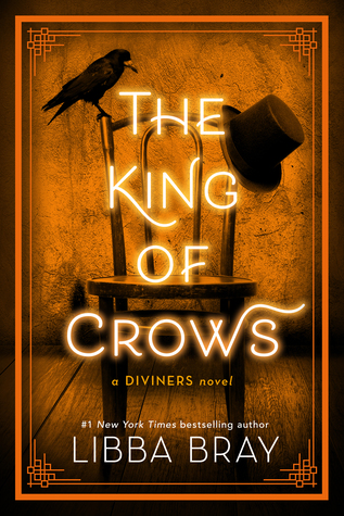 The King Of Crows, Libba Bray, Orange, Crow, Chair, Hat, Young Adult, Historical Fiction, Paranormal, Ghosts, Powers