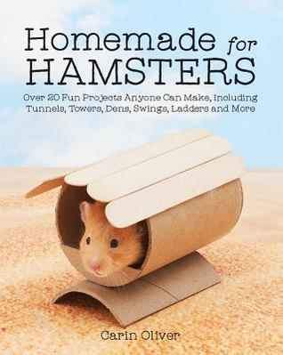 Carin Oliver, Homemade for Hamsters, Hamster, Crafts, Cute,