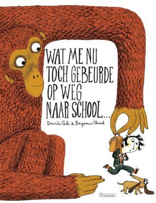 Wat me nu toch gebeurde op weg naar school..., Davide Cali, Monkey, Kid, Dog, Picture Book, Children's Books