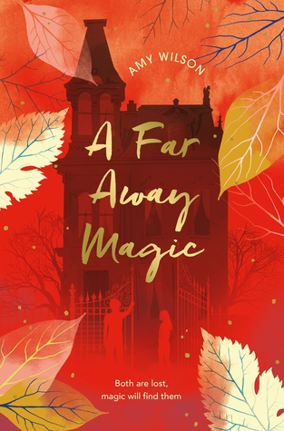 A Far Away Magic, Red, Leaves, Silhouettes, Amy Wilson, Children's Book, Retelling