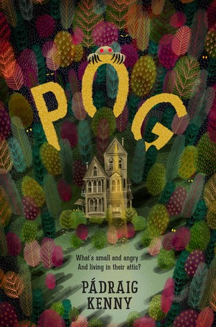 Pog, Pádraig Kenny, Woods, Colourful, Green, Red, House, Yellow Letters, Monster, Children's Books, Magic