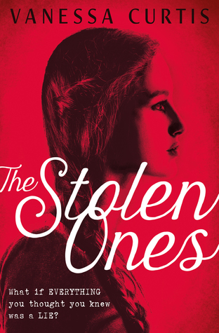 The Stolen Ones, Vanessa Curtis, Red, Girl, Braids, White Letters, Historical Fiction