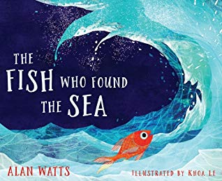The Fish Who Found The Sea, Sea, Fish, White Letters, Aln Watts, Khoa Le, Picture Book, Children's Books, Blue, Wave, Water