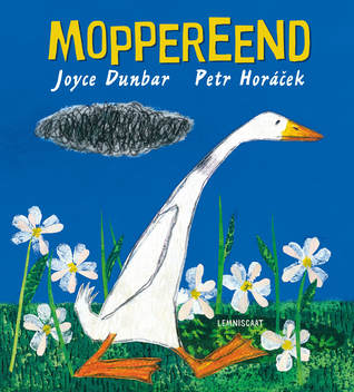 Moppereend, Joyce Dunbar, Petr Horáček, Duck, Grumpy, Blue, Grass, Flowers, Yellow Letters, Cloud, Emotions, Children's Books, Animals, Friends, Picture Books, Voorleesdagen