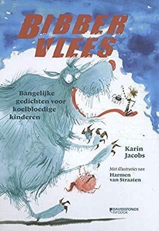 Bibbervlees, Karin Jacobs, Harmen van Straaten, Monster, Children, Blue, Red Letters, Children's Books
