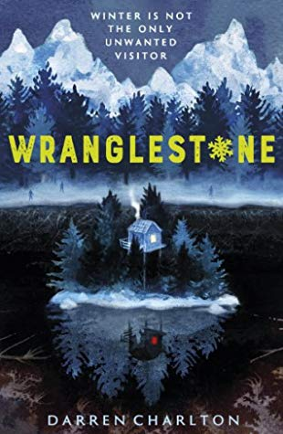 Wranglestone, Darren Charlton, Trees, Lake, Island, Cabin, Zombies, Young Adult, LGBT, Blue, Mountains