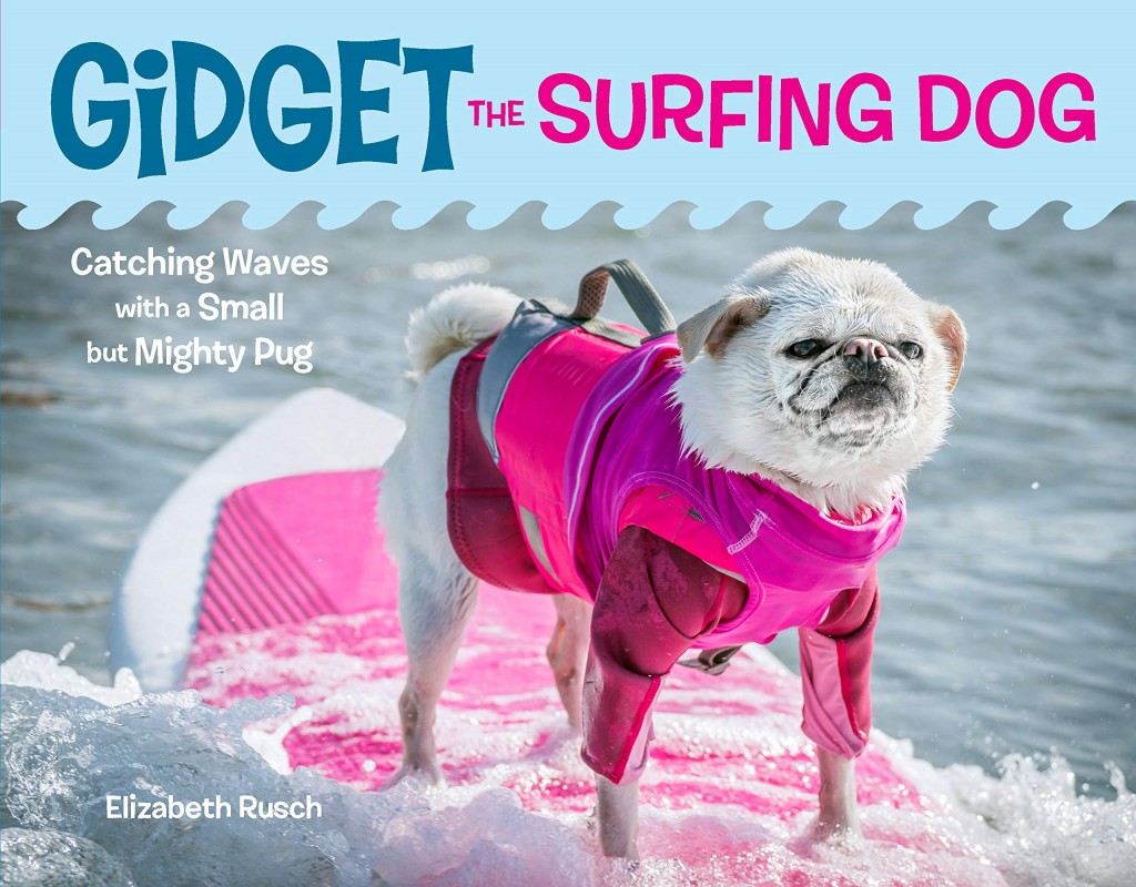 Gidget the Surfing Dog, Elizabeth Rusch, Dog, Surfboard, Sea, Pink, Cute, Surfing