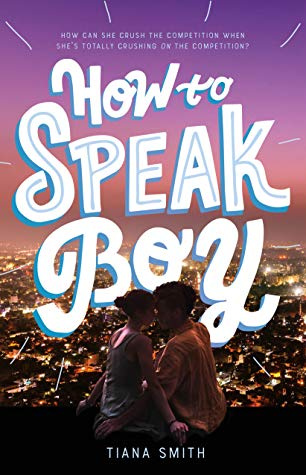 How to Speak Boy, Tiana Smith, Purple, Pink, Fancy Font,