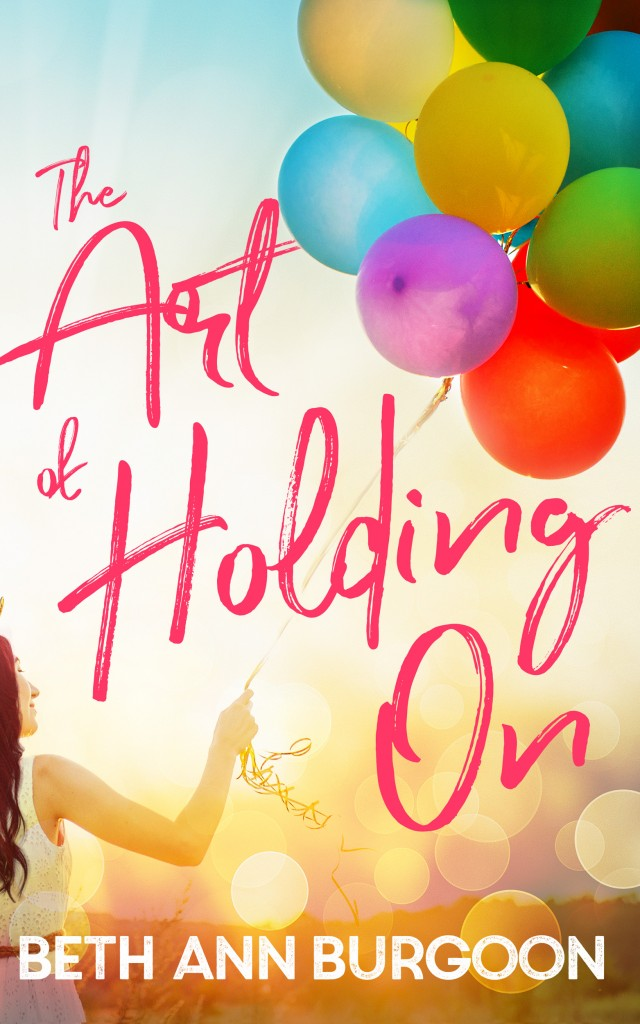 Beth Ann Burgoon, Light, Colourful, Red Letters, RomanceThe Art of Holding On, Balloons,