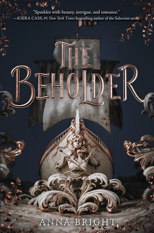 The Beholder, Anna Bright, Boat, Water, Gold, Shiny, Dark, Sails, Fantasy, Retelling, Young Adult, Romance,