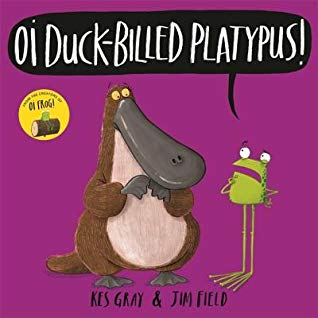 Kes Gray, Jim Field, Purple, Platypus, Frog, Text Balloon, Purple, Humour, Rhyme, Animals, Children's Books, Where to Sit?, Picture Books, Oi Duck-billed Platypus!,