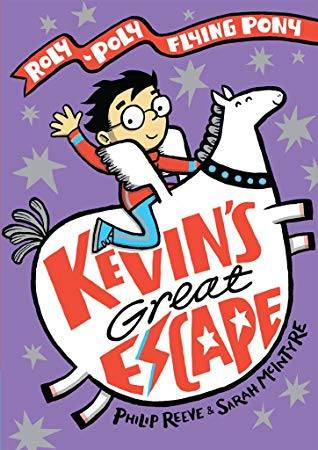 Kevin's Great Escape, Sarah McIntyre, Philip Reeve, Purple, Pony, Flying, Boy, Banner, Children's Books, Fantasy, Humour, Illustrations, Friendship