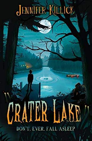 Crater Lake, Jennifer Killick, Children's book, Horror, Mystery, Alien, School Trip, Lake, Woods, Moon