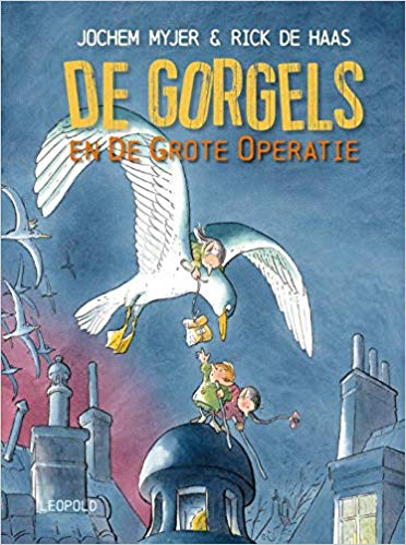 De Gorgels en de grote operatie, De Gorgels, Jochem Myjer, Rick de Haas, Blue, Bird, Rooftops, Birds, Tiny Humans, Children's Books, Flu, Humour, Picture Books, Prentenboek, Children's Books