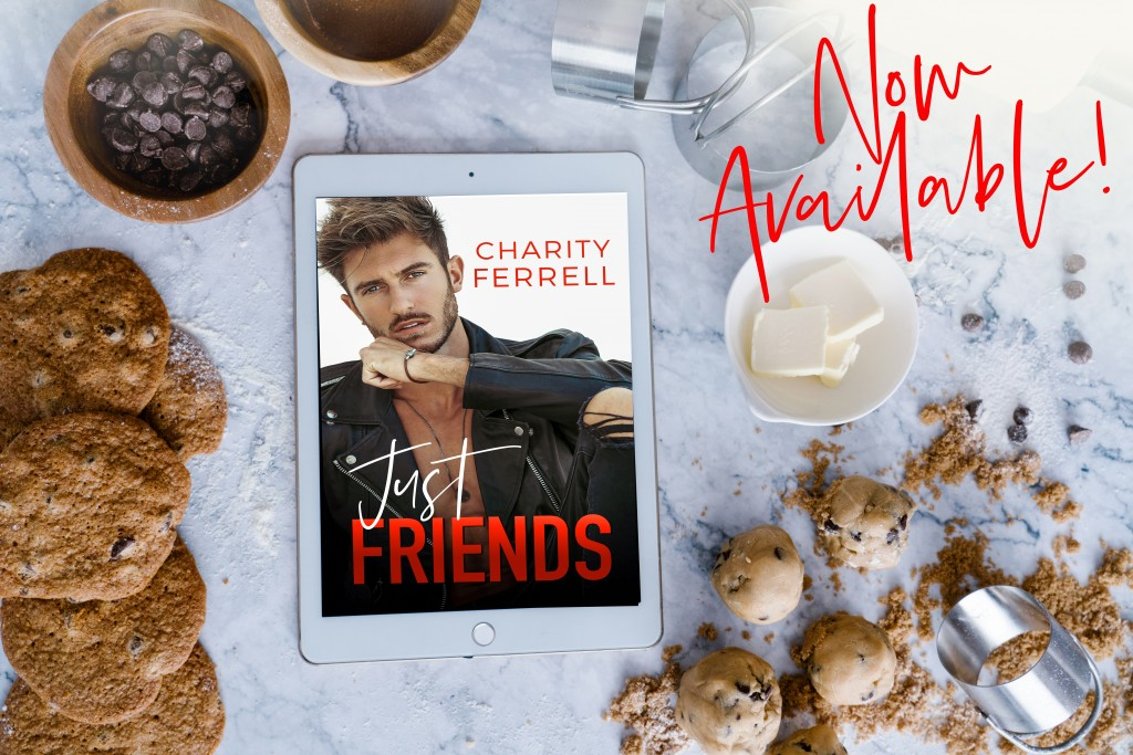 Cookies, Coffee, Kindle, Just Friends, Charity Ferrell, Red Letters, Romance, Teaser, Sexy