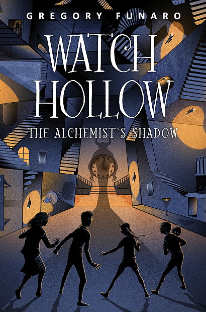 Watch Hollow: The Alchemist's Shadow, Gregory Funaro, Children's Book, Fantasy, Cover