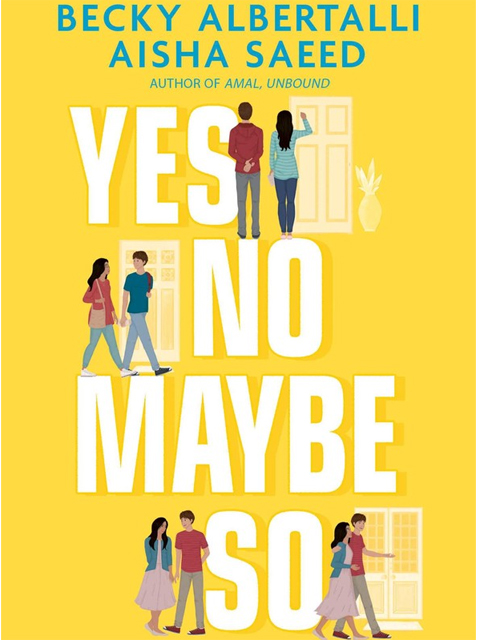 Becky Albertalli, Aisha Saeed, Yes No Maybe So, Yellow, Doors, Woman, Man, Young Adult, Politics, Religion