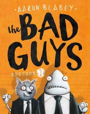 Snake, Children's Books, Villains, Humour, Funny, Orange, The Bad Guys: Episode 1, The Bad Guys, Aaron Blabey, Orange, Shark, Wolf, Piranha,