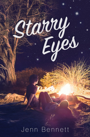 Starry Eyes, Jenn Bennett, Campfire, Night, Stars, Tree, Boy, Girl, Camping, Romance, Young Adult, Cover Love,
