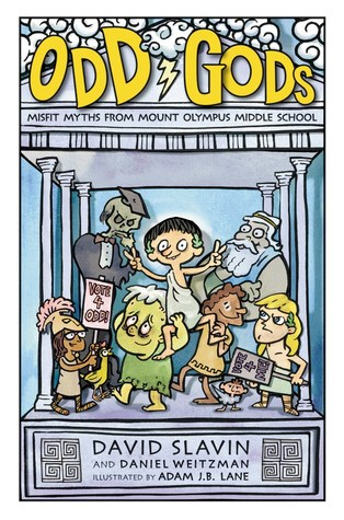 David Slavin, Daniel Weitzman, Adam J.B. Lane, Odd Gods, Building, Group of Kids, Gods, Goddesses, Humour, Illustrations, Greek, Mythology, Funny, Children's Books, Yellow Letters