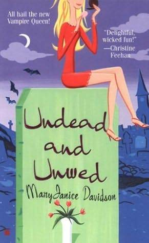 Undead and Unwed, MaryJanice Davidson, Grave, Moon, Woman, Humour, Vampire, Paranormal, Romance, Fantasy