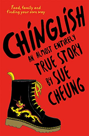 Chinglish, Sue Cheung, Red, Black Letters, Chinese, Family, America, Young Adult, Diary, Boot, Dragon, Food, Finding Your Own Way, Friendship, Family, Contemporary