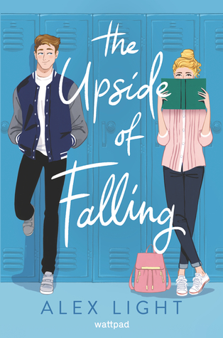 The Upside of Falling, Alex Light, Blue, Girl, Boy, Lockers, Young Adult, Contemporary, Blue, Romance