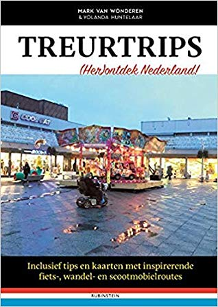Treurtrips, Mark van Wonderen, Yolanda Huntelaar, Stores, Non-fiction, travelling, The Netherlands