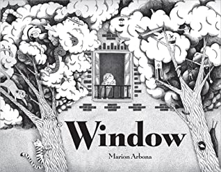 Window, Marion Arbona, Black/White, Trees, Girl, Window, Balcony, Children's Books, Imagination, Fantasy, Details, Children's Books