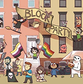 Block Party - Webcomics Anthology, Jonathan Kunz, David Daneman, Brian Gordon, Elizabeth Pich, Weinye Chen, Toothy, Jess Thomas, Michael Sweater , Meg Adams, Bob Guy, J.L. Westover, Aditi Mali, Andrew Zelman, Valérie Minelli, Bee, Mikiko, Chris McCoy , Kelley Riley, Jimmy Craig, Ryan Pagelow, Deya Muniz, Min Christensen, Anthony, Kevin Kuramura, Sandserif, Krysten Bevilaqua, Gudim, Kristen P., Houses, Flag, Characters, Humour, Webcomics, Comics