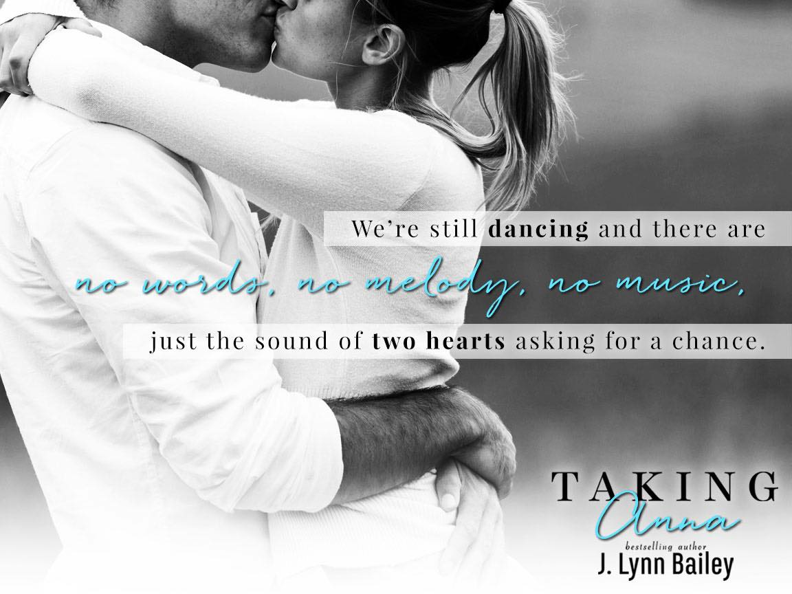Taking Anna, J. Lynn Bailey, Gray, Black/White, Woman, Kissing, Hugging, Book Teaser, Romance,