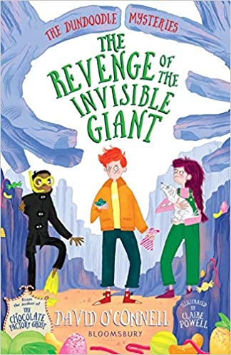 The Revenge of the Invisible Giant, The Dundoodle Mysteries, David O'Connell, Claire Powell, Magic, Mystery, Candy, Friendship, Children's Books, Hands, Boys, Girl, Dog, Humour, Quests, Sweets, Wizards, Witches, Magic, Shape Shifter, Selkie, Mermaid