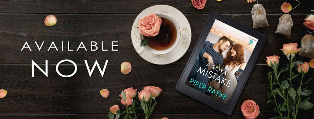 A Royal's Mistake, Piper Rayne, Man, Woman, Cute, Romance, Prince, Royalty, Orange, Candles, Wine, Wineglasses, Teaser, Tea, Flowers, Banner
