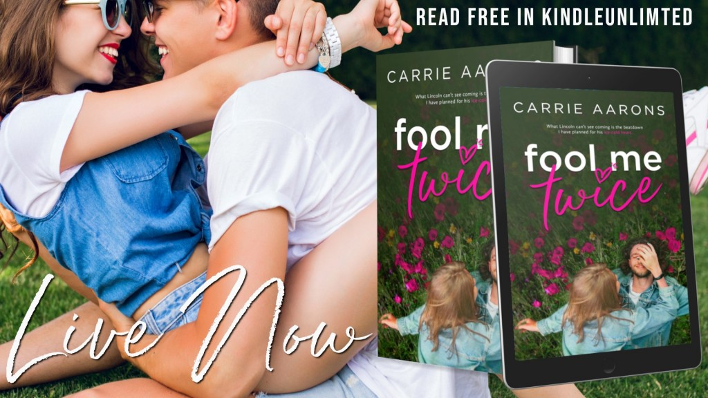 Banner, Fool Me Twice, Carrie Aarons, Flowers, Man, Woman, Grass, Green, Romance, Revenge, Bucket List, Cancer