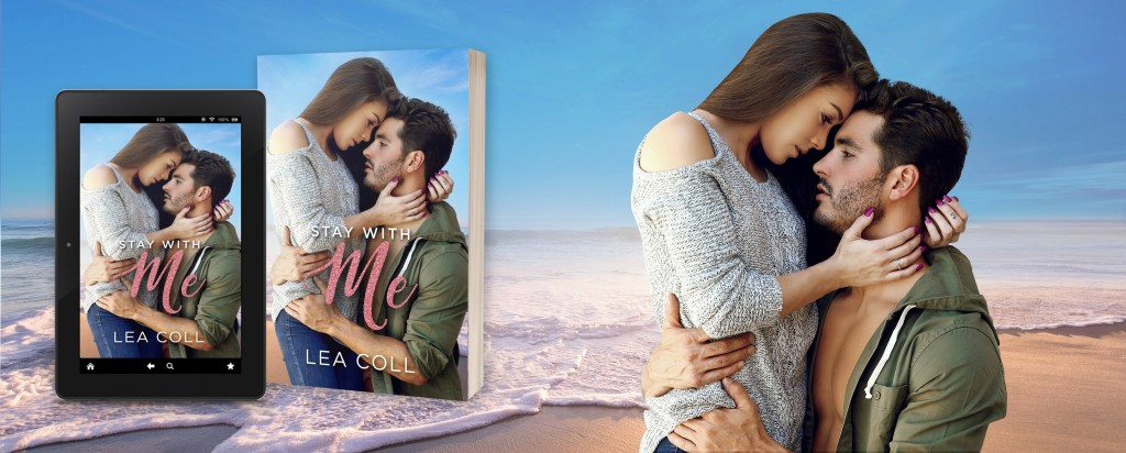 Stay with me, Lea Coll, Romance, Dual POV, Hugging, Beach, Sea, Man, Woman, Banner