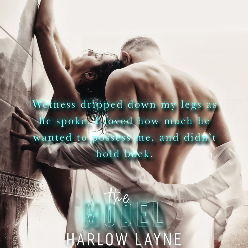 The Model, Shower, Man, Woman, Sex, Romance, Harlow Layne, Book Teaser