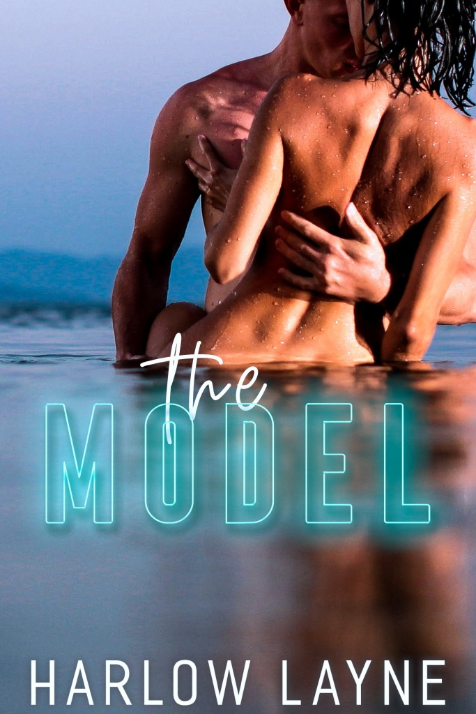 The Model, Harlow Layne, Sea, Water, Romance, Sex, Man, Woman, Naked, Dual POV
