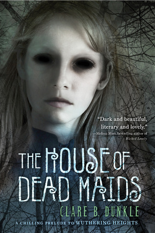 The House of Dead Maids, Clare B. Dunkle, Horror, Ghosts, Maids, Masters, Children's Books, Dead People