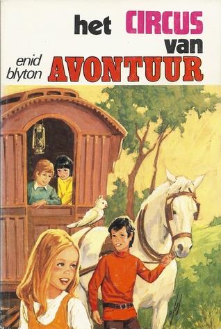 Adventure, Mystery, Children's Books, Het Circus van Avontuur, Enid Blyton,