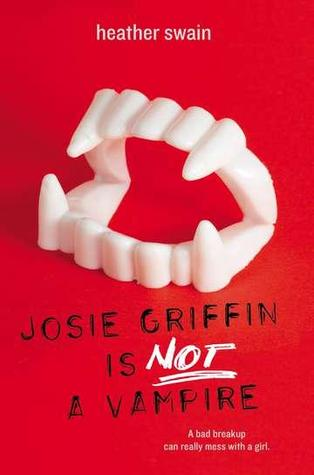 Josie Griffin is Not a Vampire, Heather Swain, Red, Teeth, Fangs, Vampires, Paranormal, Humour, Fantasy, Young Adult, Fairies, Werewolves, Gods